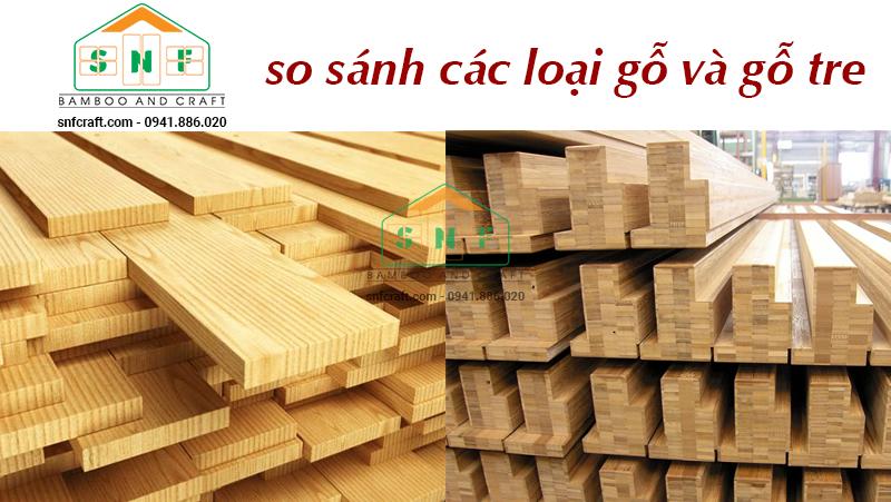So sánh gỗ và tre